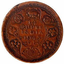 Copper One Quarter Rupee Coin of King George VI of Calcutta Mint of  1943.