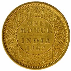 Gold One Mohur Coin of Victoria Queen of Calcutta Mint of 1862.