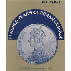 British India Numismatic Reference Book of Hundred Years of Indian Coinage.