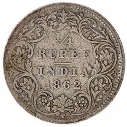 Error Silver Quarter Rupee Coin of Victoria Queen of 1862.