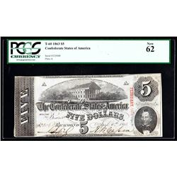 1863 $5 The Confederate States of America Note PCGS New 62