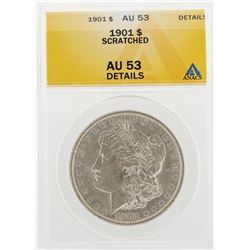 1901 $1 Morgan Silver Dollar Coin Scratched ANACS AU53 Details