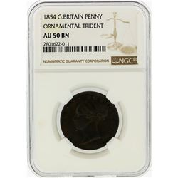 1854 G.Britain Penny Ornamental Trident Coin NGC Graded AU50 BN