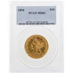 1894 $10 Liberty Head Eagle Gold Coin PCGS MS61