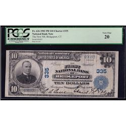 1902 $10 The First National Bank of Bridgeport Connecticut Note PCGS VF20