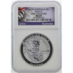 2015 $1 Australia Koala Silver Coin NGC MS69 Early Releases