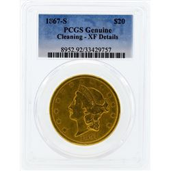 1867-S $20 Liberty Head Double Eagle Gold Coin PCGS Genuine Cleaning XF Details