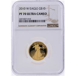 2010-W $10 American Gold Eagle Coin NGC Graded PF70 Ultra Cameo