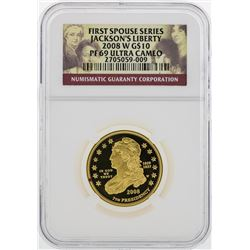 2008 W $10 First Spouse Series Jacksons Liberty Gold Coin NGC PF69 Ultra Cameo