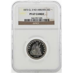 1873-CL 3 No Arrow Quarter Dollar Coin NGC PF67 Cameo