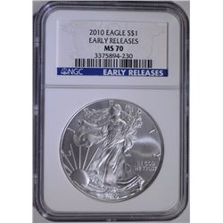 2010 AMERICAN SILVER EAGLE, NGC MS-70 EARLY RELEASES