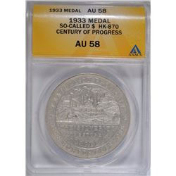 1933 SO CALLED DOLLAR #HK-870 CENTURY of PROGRESS ANACS AU58 - RARE!