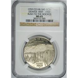 1959 CO HK-545 SO CALLED DOLLAR ( RUSH TO THE ROCKIES, NGC  MS-65