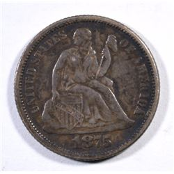 1875 SEATED LIBERTY DIME AU