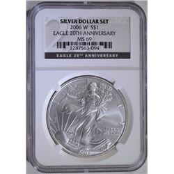 2006-W BURNISHED AMERICAN SILVER EAGLE, NGC  MS-69  20th ANNIVERSARY