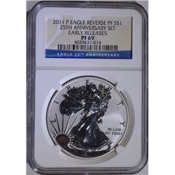2011-P AMERICAN SILVER EAGLE 25th ANNIV NGC REVERSE PF 69 - EARLY RELEASE