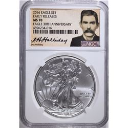 """2016 AMERICAN SILVER EAGLE EARLY RELEASE """"DOC HOLLIDAY"""" NGC MS-70"""