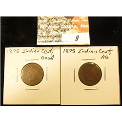 1875 Good & 1878 AG Indian Head Cents.