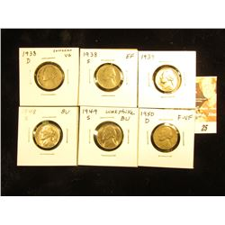Wild group of Jefferson Nickels: 1938 D VG, 38 S EF, 39 P BU, 48 S BU, 49 S BU, & 50 D F-VF.