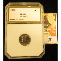 1943 P Mercury Dime PCI slabbed MS 65 Full Bands.