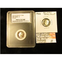 1962 P Superb Cameo Proof & 2002 S Silver Roosevelt Dime PCC clabbed PR70 DCAM.