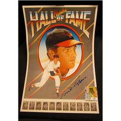 "Autographed Milt Pappas Poster ""Orioles Hall of Fame"" measures 11 1/2"" x 17""."