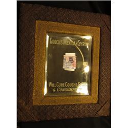 "13 1/2"" x 15 1/2"" Quack Doctor Framed Advertising Mirror ""Gooch's Mexican Syrup Will Cure Coughs, Co"