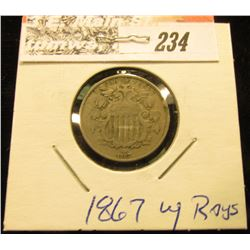 1867 Rays U.S. Shield Nickel, couple of small rim ticks, otherwise Fine condition.