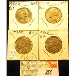 (4) 1950 D BU Jefferson Nickels.