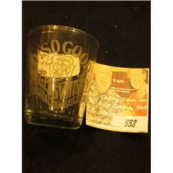 """O! So Good Reigers Whiskey J. Reiger & Co. Kansas City, Mo."" Shot Glass."
