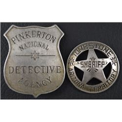 TOMBSTONE ARIZONA TERRITORY SHERIFFS BADGE AND PINKERTON DTECTIVE AGENCY BADGE