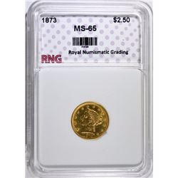 1873 $2.50 GOLD LIBERTY, RNG GEM BU