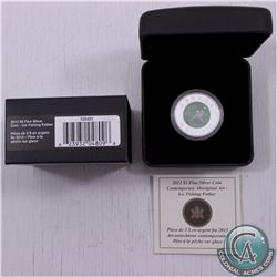 2013 Canada $5 Contemporary Aboriginal Art - Father Ice Fishing Fine Silver Coin (TAX Exempt)