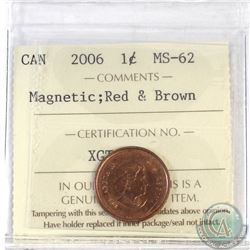 1-cent Canada 2006 Magnetic ICCS Certified MS-62 Red and Brown