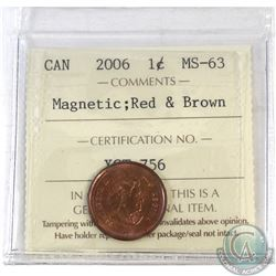 1-cent Canada 2006 Magnetic ICCS Certified MS-63 Red and Brown