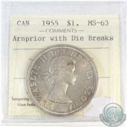 Silver $1 Canada 1955 Arnprior with Die Breaks ICCS Certified MS-63