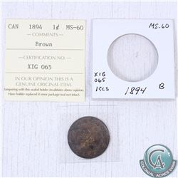 1894 Canada 1-cent MS-60; brown as stated on the holder. This coin was initially Certified by ICCS,