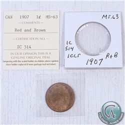 1907 Canada 1-cent MS-63; Red/brown as stated on the holder. This coin was initially Certified by IC