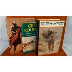 3 books, Tales of The West, Oppel, 1984, 1st; Great Roundup, Nordyke, dj; Working Cowboy, Ward, 2001