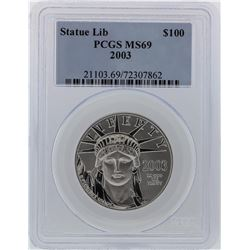 2003 PCGS MS69 $100 Statue of Liberty American Eagle Platinum Coin
