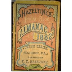 """Hazeltine's Pocket Book Almanac 1882 Fourth Series Warren, Pa. Published by E.T. Hazeltine."""