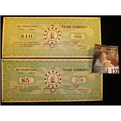 "Series 1938 $5 & $10 Trade Currency Scrip from Mt. Carmel Waco, Texas ""Redeemable for United States"