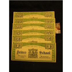 "$1, $2, $5, $10, $20 & $50 College Currency ""Used only for the Transaction of Business in Pierce Sch"