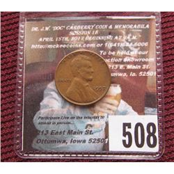 """1957 P Lincoln Cent Mint error with die break filling """"bie"""" in """"Liberty Fine."""