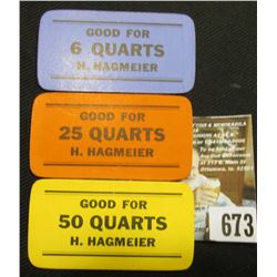 A Trio of (Keokuk, Iowa) Strawberry Pickers Tokens  Good For 6 Quarts H.Hagmeier ,  Good For 25 Quar