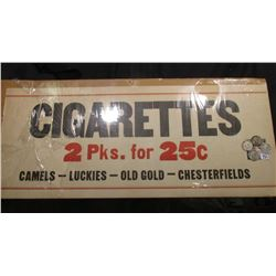 "Sign "" Cigarettes 2 Pks. for 25c Camels-Luckies-Old Gold-Chesterfields""; 1926 P, 27 P, 28 P, & 29 P"