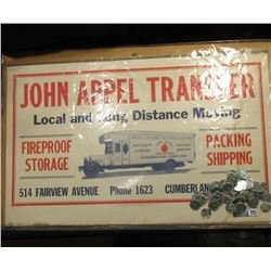 "Sign ""John Appel Transfer Local and Long Distance Moving Fireproof Storage Packing Shipping 514 Fair"