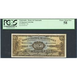 Guatemala, Banco de Guatemala, 1/2 quetzal, 12-8-1946, certified PCGS Choice About New 58.