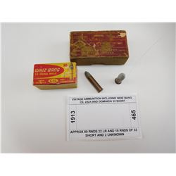 VINTAGE AMMUNITION INCLUDING WHIZ BANG CIL 22LR AND DOMINION 32 SHORT