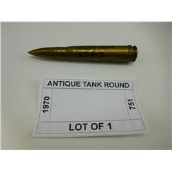 ANTIQUE TANK ROUND